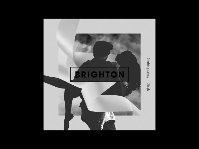 Brighton - Nothing wrong