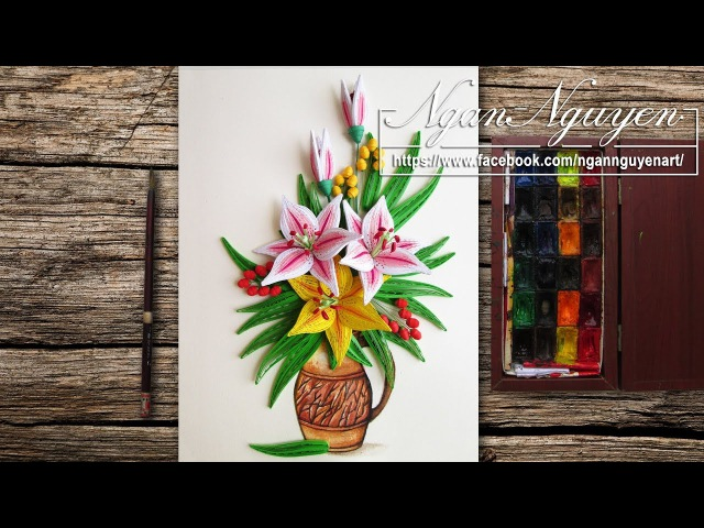 Tutorial Quilling Lily Flowers - DIY