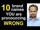 10 Brand Names You are Pronouncing WRONG! - Nike, Amazon, McDonald's, Mercedes-Benz, Disney, etc.