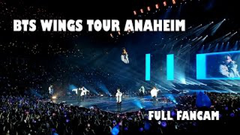 BTS Wings Tour in Anaheim (full fancam)