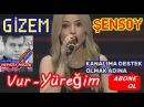 Vur Yüreğim-Gizem Şensoy (Sertab Erener - Vur Yüreğim) (Rising Star Türkiye)