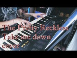 The Pretty Reckless- Take Me Down (cover)