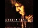 Andrea Bocelli - L'anima Ho Stanca