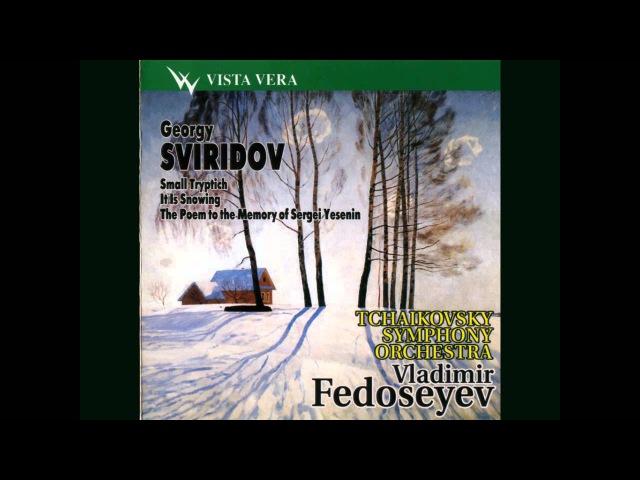 Georgy Sviridov - The Poem to the Memory of Sergei Yesenin