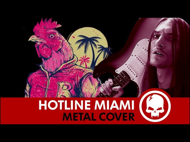 Hotline Miami - Miami Disco | Metal Cover by Drex Wiln