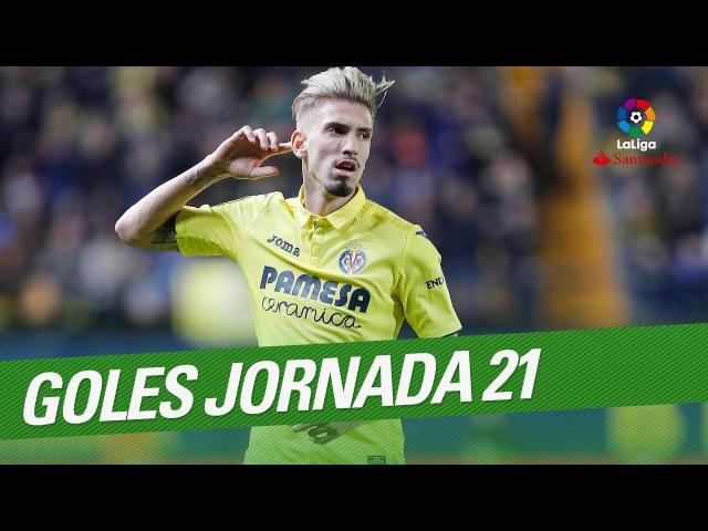 Todos los goles de la Jornada 21 de LaLiga Santander 2017 2018