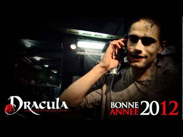 La troupe du spectacle DRACULA vous souhaite une bonne année