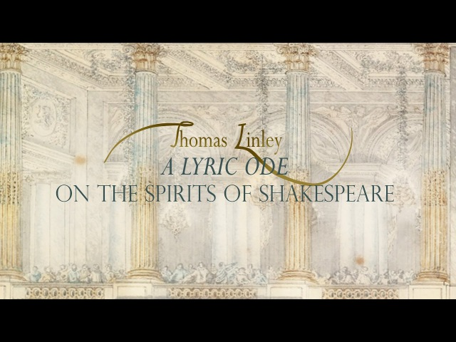 Th Linley Ode on the Spirits of Shakespeare Lyric Ode