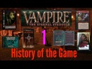 Vampire the Eternal Struggle Episode 1 | Forgotten CCGs | History of the Game