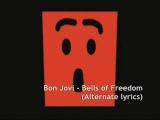 Bon Jovi - Bells of Freedom (Unreleased Alternate Lyrics)