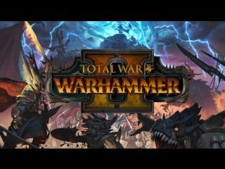 Gamanoid играет в Total War: Warhammer II – прорываясь к Великому вихрю