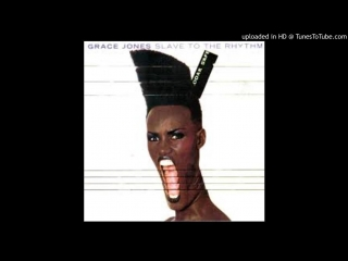 GRACE JONES  -  SLave To The Rhythm (Bruce Forest D.J.Friction Remix - imagining, 1985)