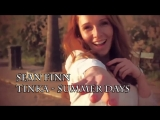 Sean Finn feat. Tinka - Summer Days Ben Delay Remix Video Edit