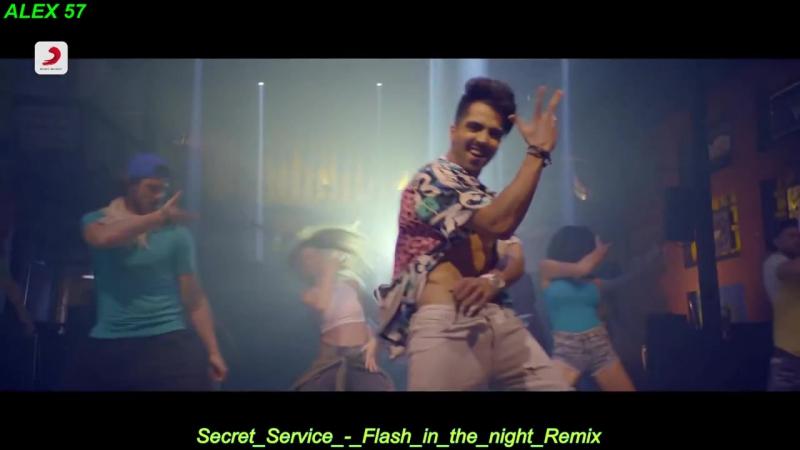 Secret Service Flash in the night Remix