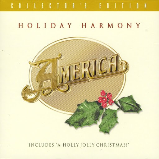 America альбом Holiday Harmony - Collector's Edition