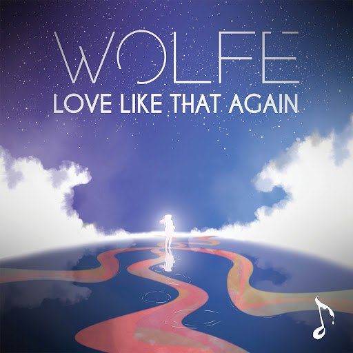 Wolfe альбом Love Like That Again