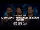[#My1] ЭйДжей Стайлз (ч) против Тая Диллинджера против Барона Корбина. Ад в Клетке 2017