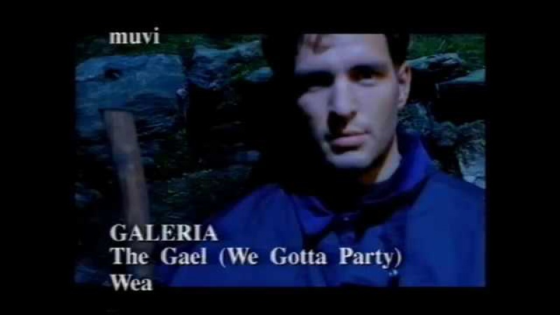 Galeria – The Gael (We Gotta Party) (1996)