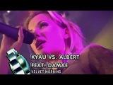 Kyau vs Albert feat. Damae - Velvet Morning (Live @ Club Rotation 2003)