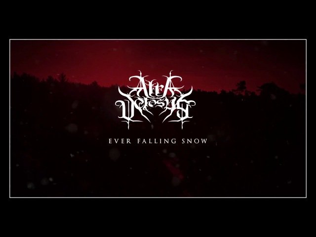 Atra Vetosus - Ever Falling Snow (Official Lyric Video)