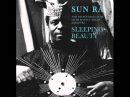 Sun ra his intergalactic myth science solar arkestra - sleeping beauty LP