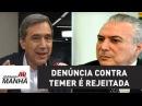 Vergonha denúncia contra Temer é rejeitada Marco Antonio Villa