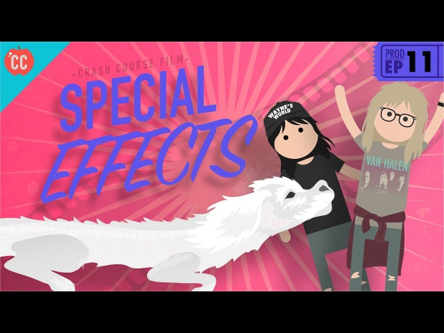 Special Effects Crash Course Film Production 11