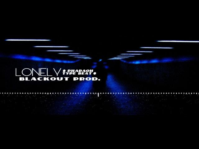 Blackout prod. - Lonely [Pharaoh Type Beat]