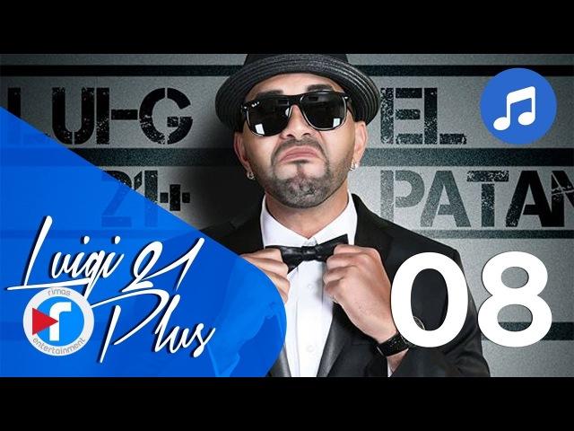 08 - Solo pasajero - Luigi 21 Plus Ft. Jory | El Patán