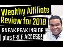 Wealthy Affiliate Review 2018 - SNEAK PEAK INSIDE MEMBERS AREA! FREE ACCESS!
