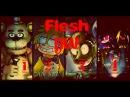FNaF 1 4 Tribute Flesh