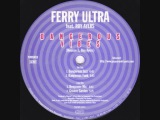 Ferry Ultra Feat. Roy Ayers - Dangerous Vibes (Groove Garden)