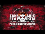 Zany &amp Ran-D ft. Nikkita - Son of Torture (Public Enemies Remix) MONKEY TEMPO
