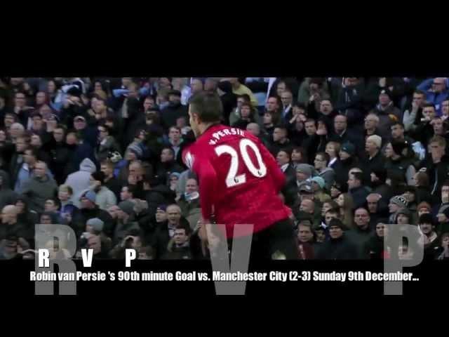 Robin Van Persie Goal vs Manchester City 09/12/12 - 2012/13 | HD | Red Legend 720p