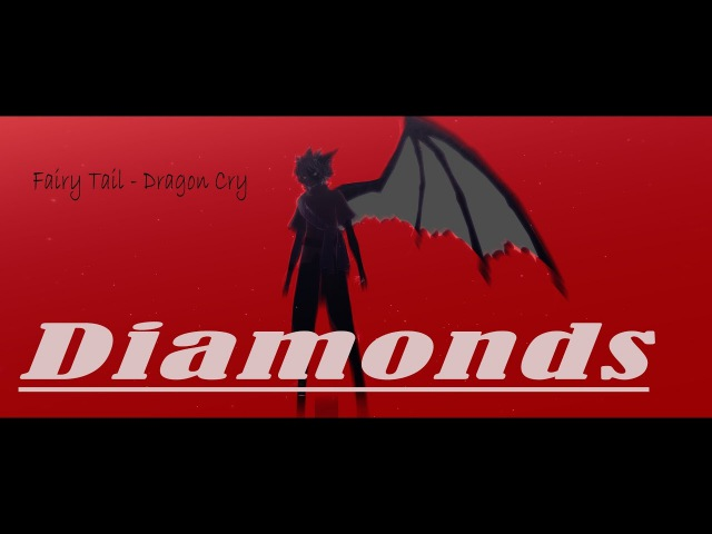 (MMD) FairyTail - Dragon Cry ▌Diamonds ▌ {Model DL}