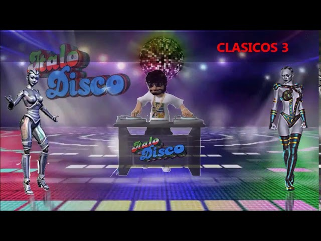 CLASICOS -3 -(ITALO DISCO)