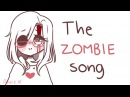 The zombie song | ANIMATIC
