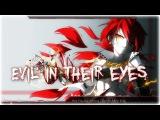 Nightcore - Evil In Their Eyes