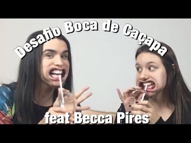 DESAFIO BOCA DE CAÇAPA | Mouthguard Challenge feat Becca Pires