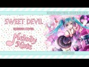 Melody Note (Renata Kirilchuk) - Sweet Devil (russian cover) VOCALOID