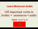 Top 100 imortant verbs in Moroccan Darija audio sentences