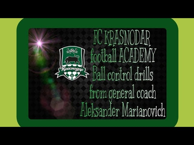 FC Krasnodar football academy ball control drills | Марьянович фк Краснодар контроль мяча