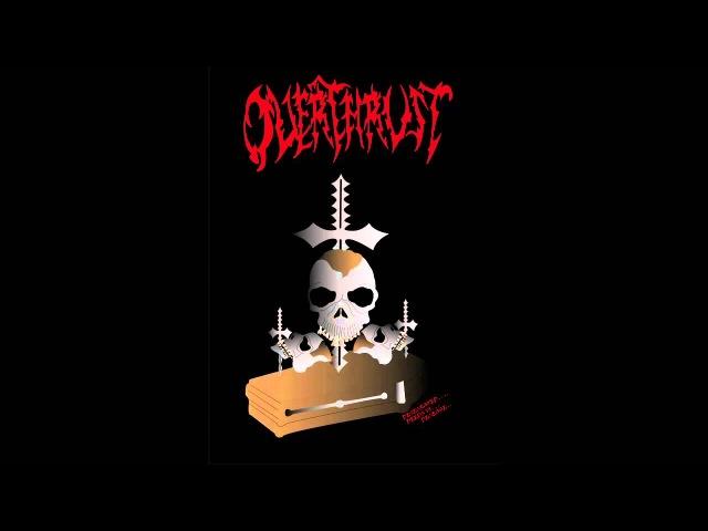 Overthrust - Desecrated Deeds To Decease (2015)