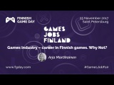 Games industry - career in Finnish games. Why not
