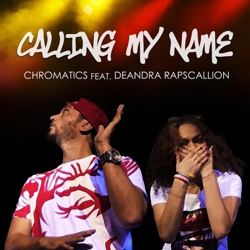 Chromatics альбом Calling My Name (feat. Deandra Rapscallion)