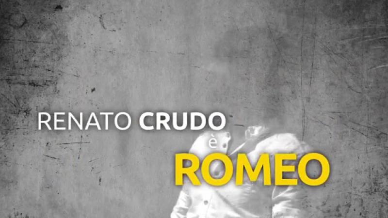 Renato Crudo (Romeo)