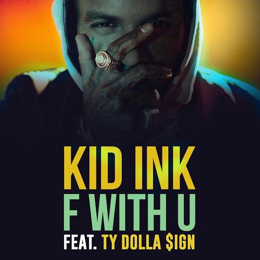 Kid Ink альбом F With U