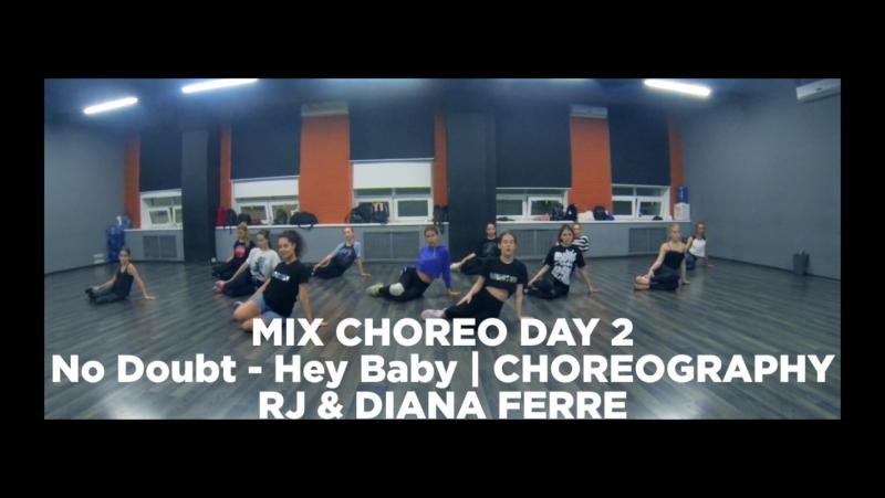 Hey Baby | Choreography | RJ Diana Ferre | Mix Choreo Day 2