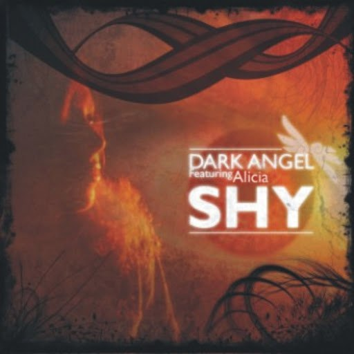 Dark Angel альбом Shy (feat. Alicia)