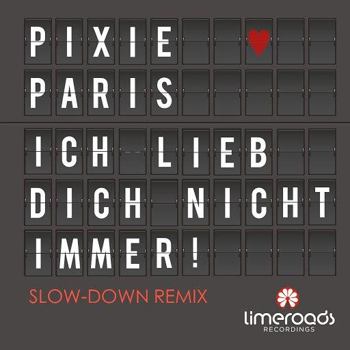 Pixie Paris альбом Ich lieb dich nicht immer